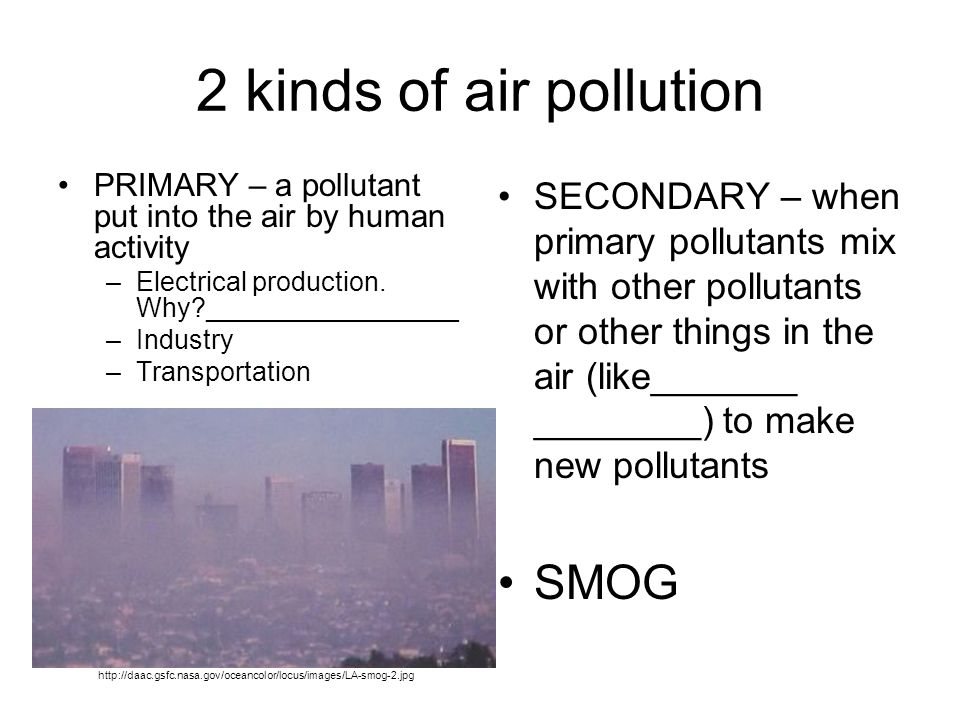 2 kinds of air pollution SMOG