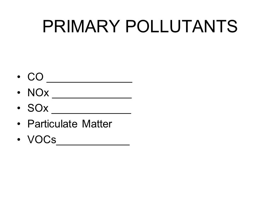 PRIMARY POLLUTANTS CO ______________ NOx _____________
