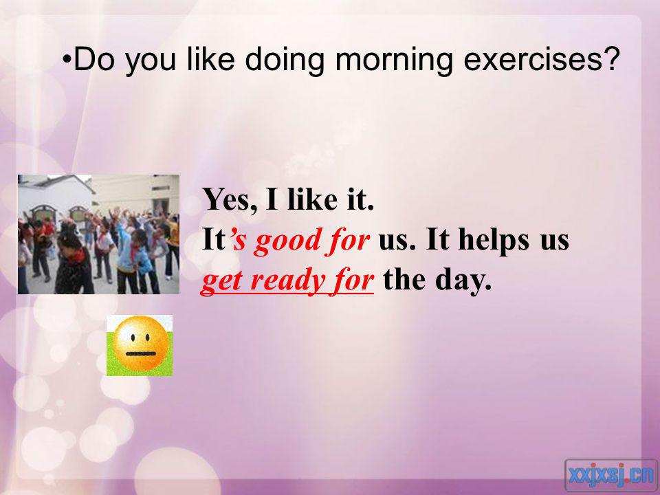 Do you like doing morning exercises