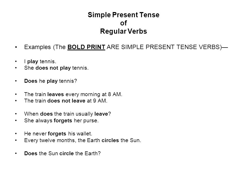 Simple Present Tense of Regular Verbs