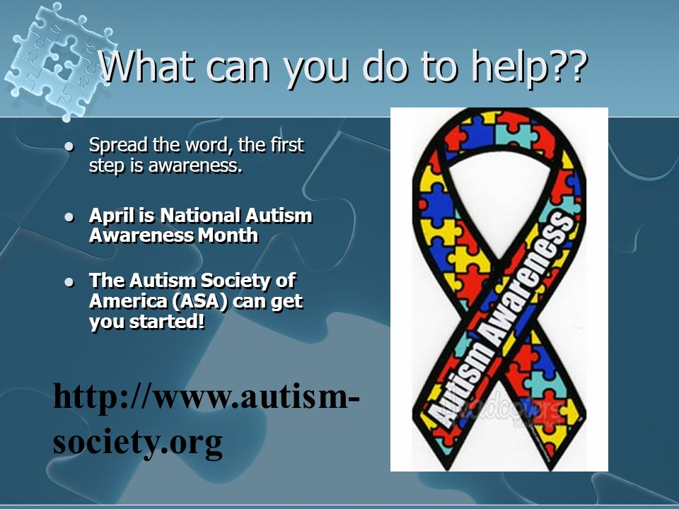 What can you do to help http://www.autism-society.org