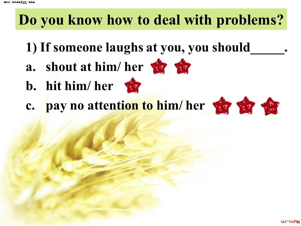 Do you know how to deal with problems