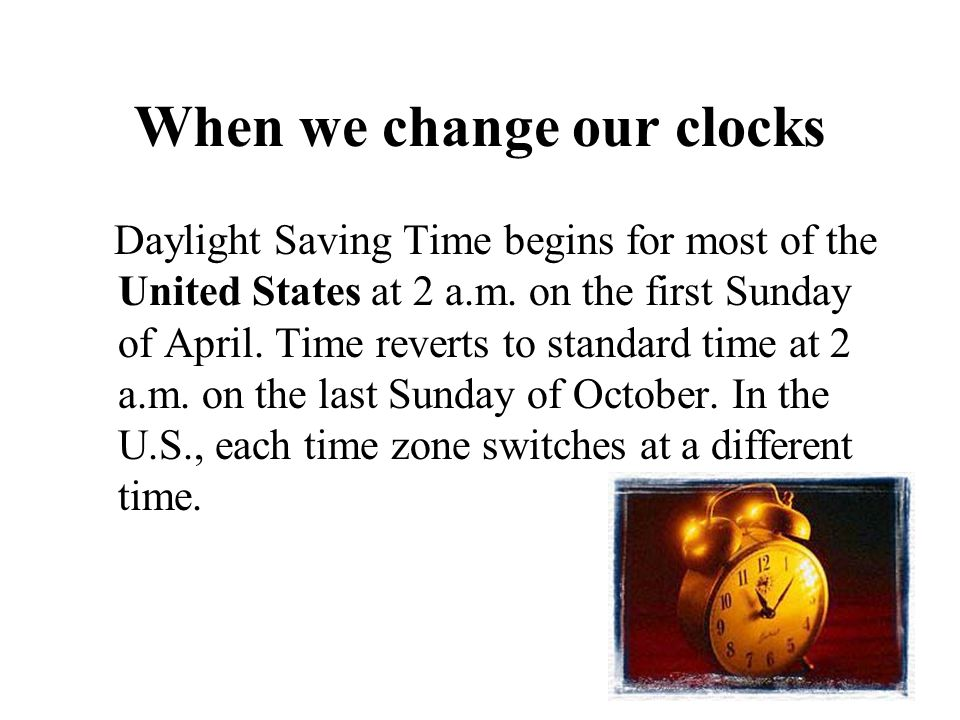When we change our clocks