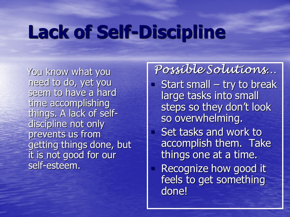 Lack of Self-Discipline