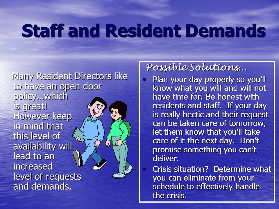 Staff and Resident Demands