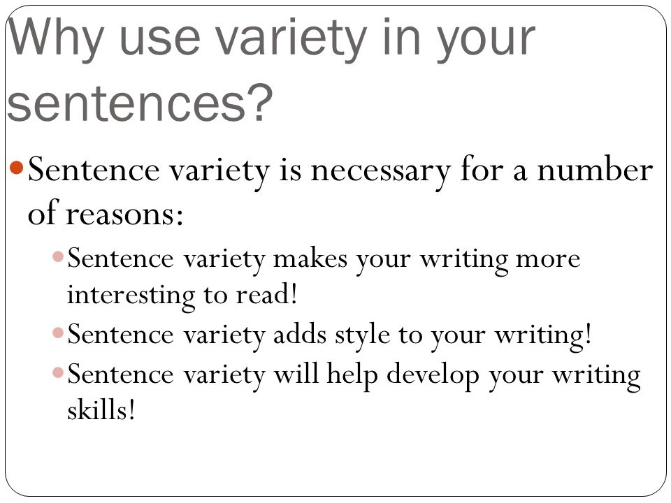 Sentence variety in writing