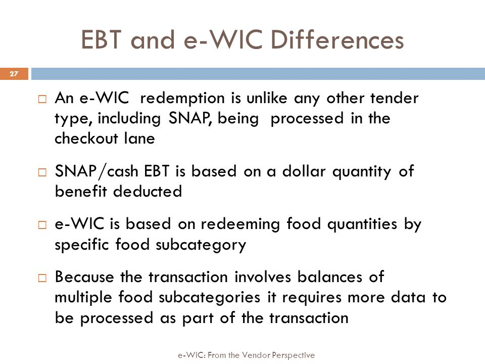 e-WIC: From the WIC Vendor Perspective - ppt download