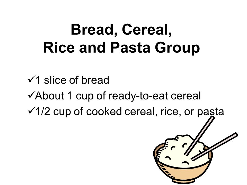 Bread, Cereal, Rice and Pasta Group