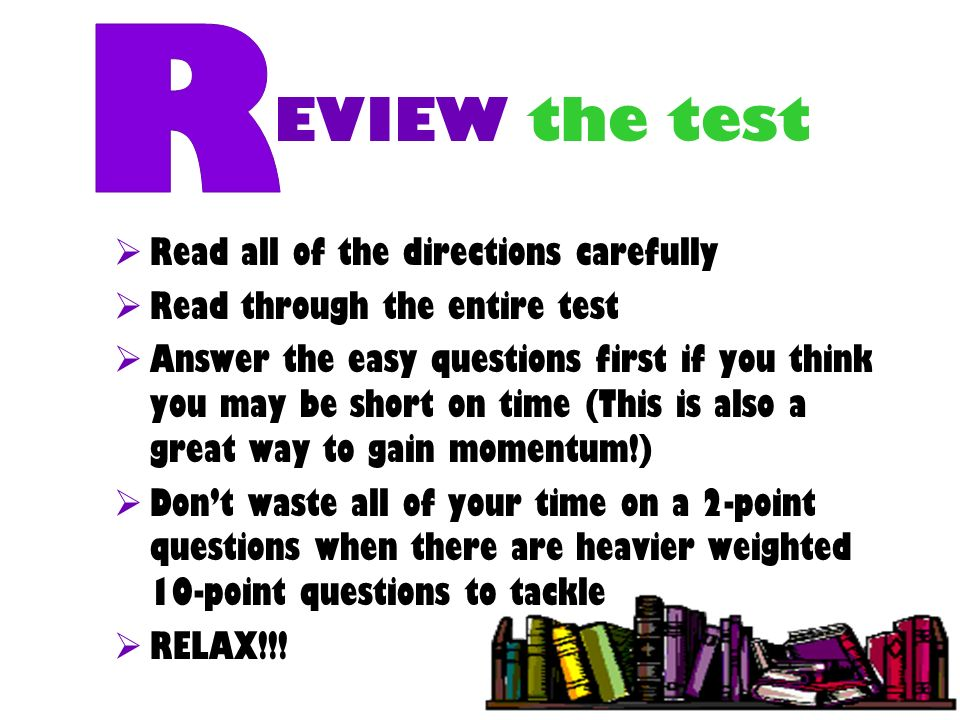 EVIEW the test R Read all of the directions carefully