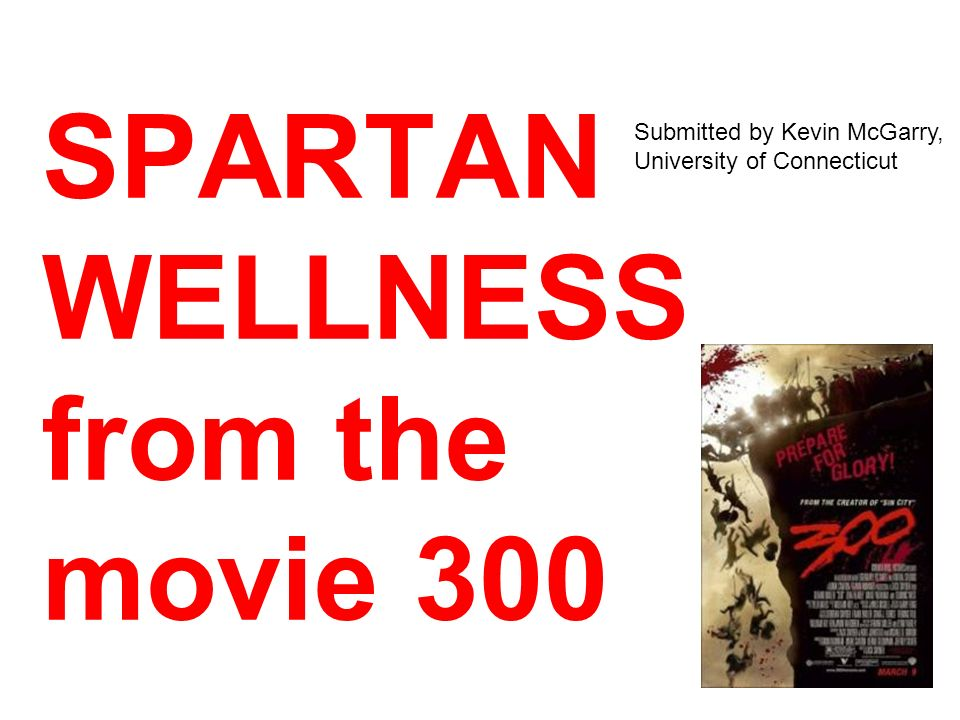 SPARTAN WELLNESS from the movie 300