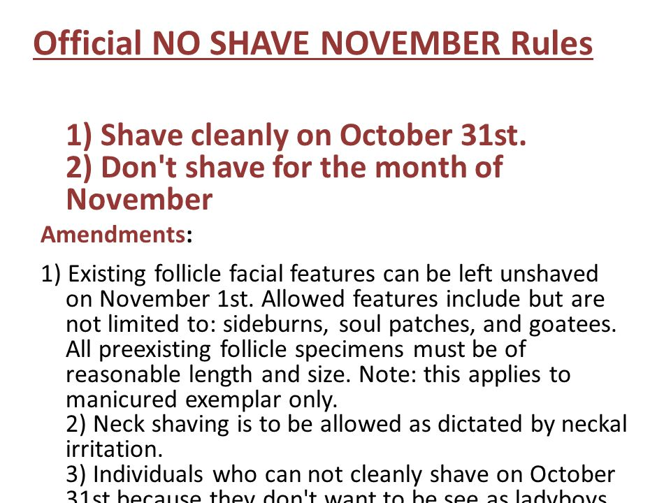 Official NO SHAVE NOVEMBER Rules