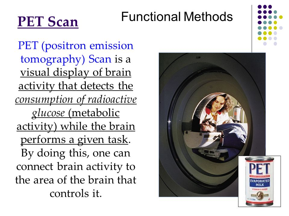 PET Scan Functional Methods