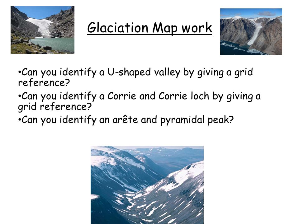 NATIONAL GEOGRAPHY GLACIATION REVISION - ppt download