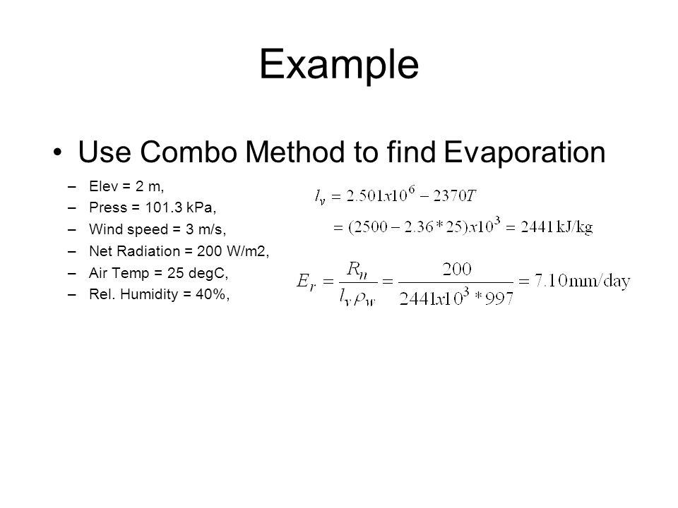 Example Use Combo Method to find Evaporation Elev = 2 m,