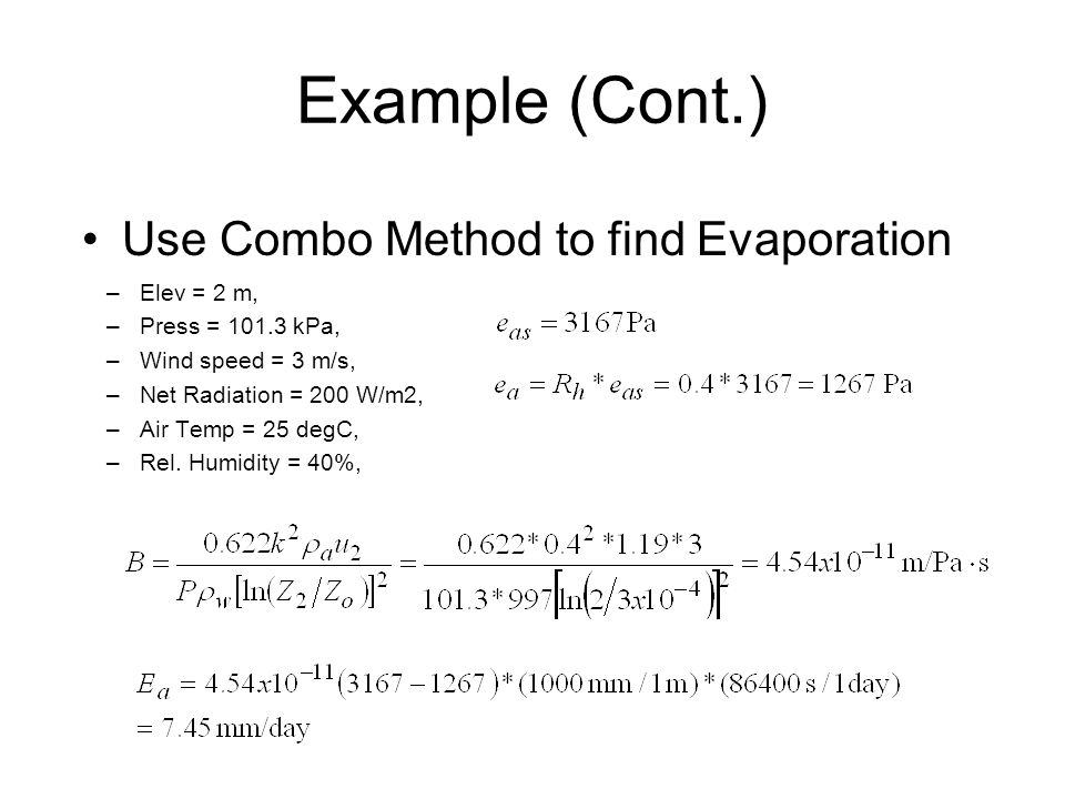 Example (Cont.) Use Combo Method to find Evaporation Elev = 2 m,