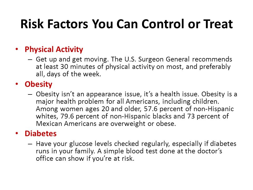 Risk Factors You Can Control or Treat