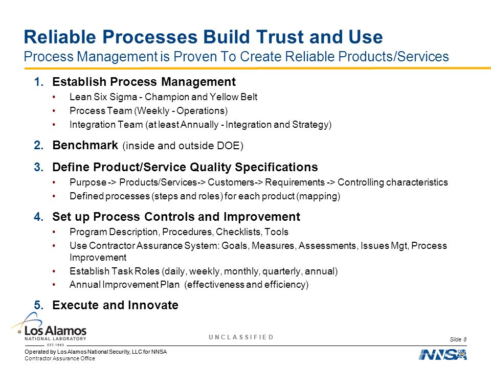 Reliable Processes Build Trust and Use Process Management is Proven To Create Reliable Products/Services