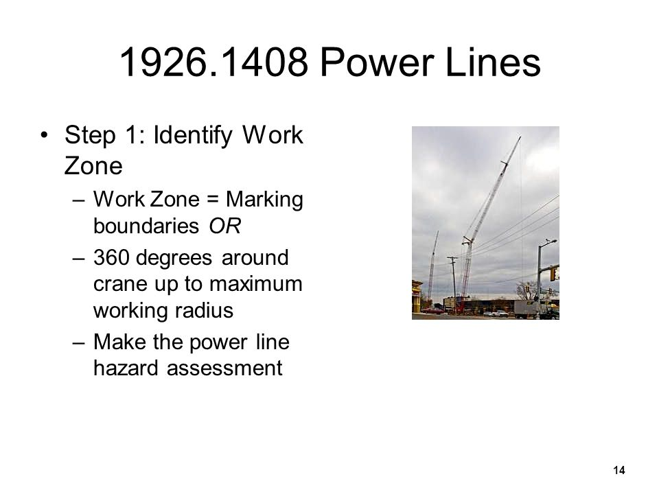 1926.1408 Power Lines Step 1: Identify Work Zone