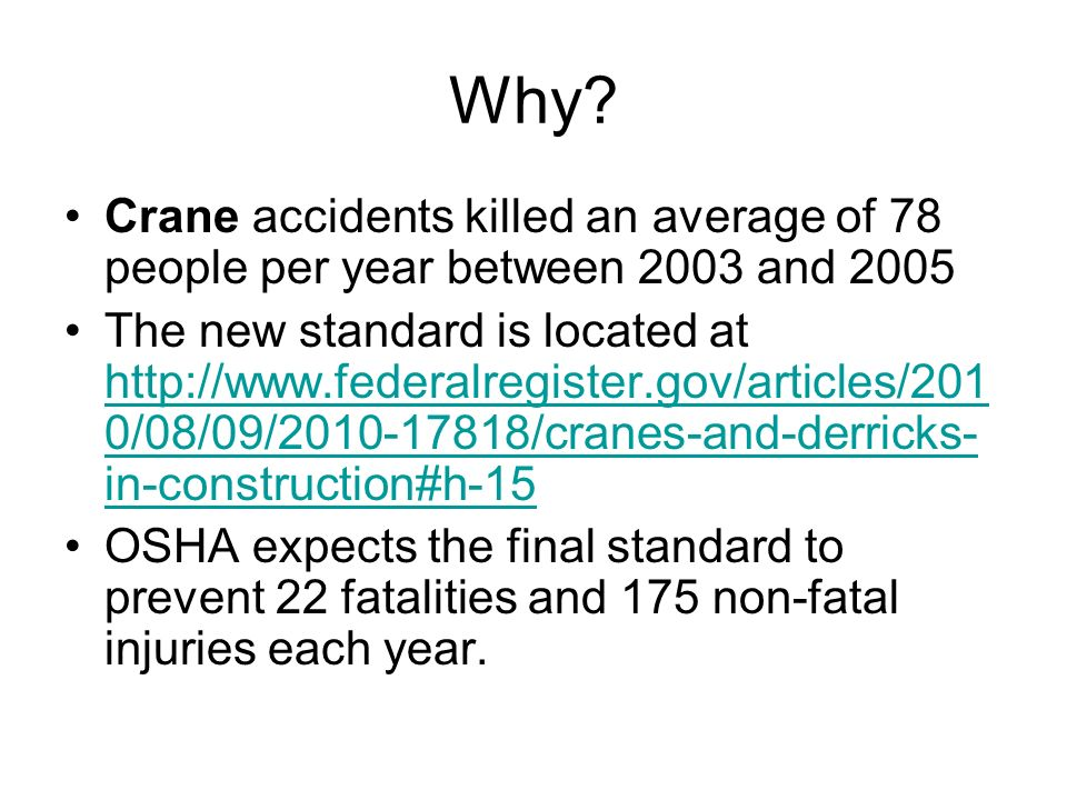 Why Crane accidents killed an average of 78 people per year between 2003 and 2005.