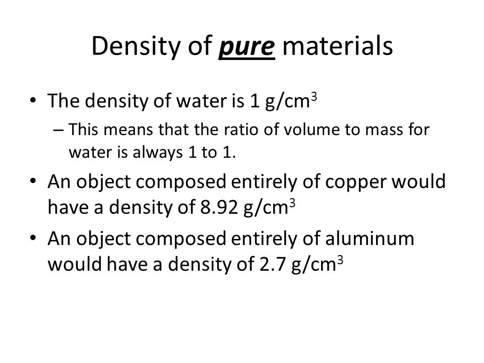 Density of pure materials