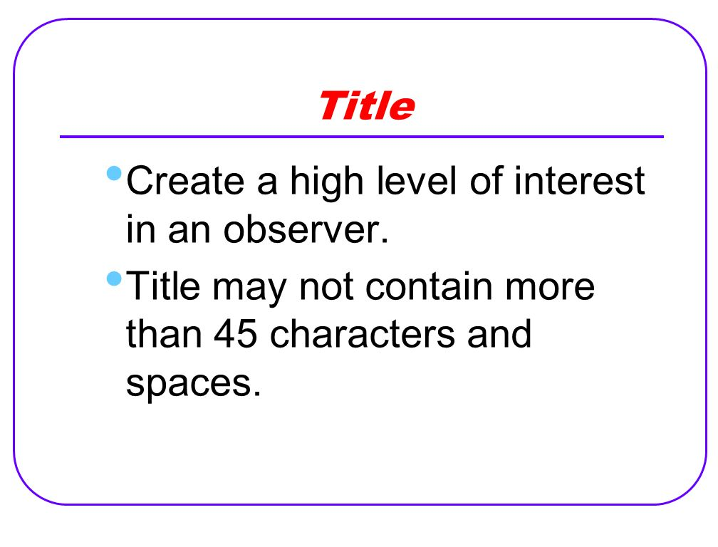 Title Create a high level of interest in an observer.
