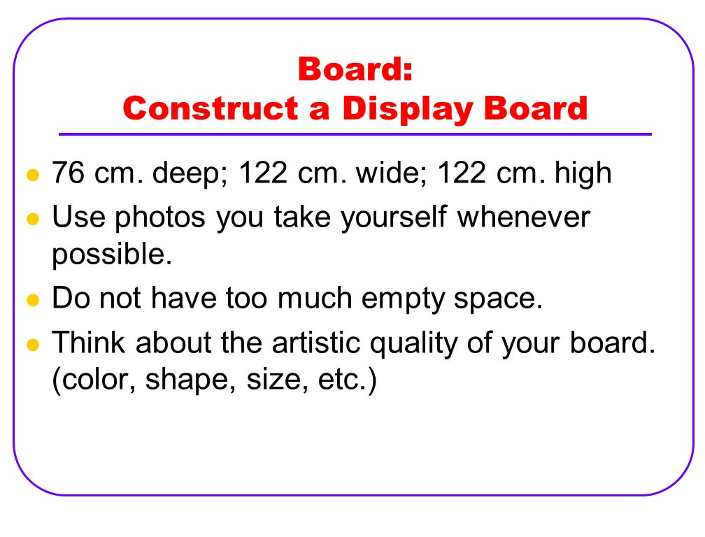 Board: Construct a Display Board