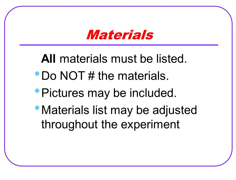 Materials Do NOT # the materials. Pictures may be included.