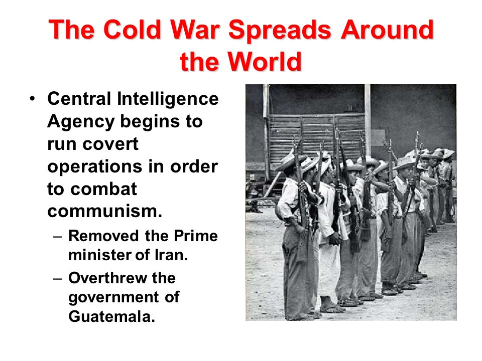 The Cold War Spreads Around the World
