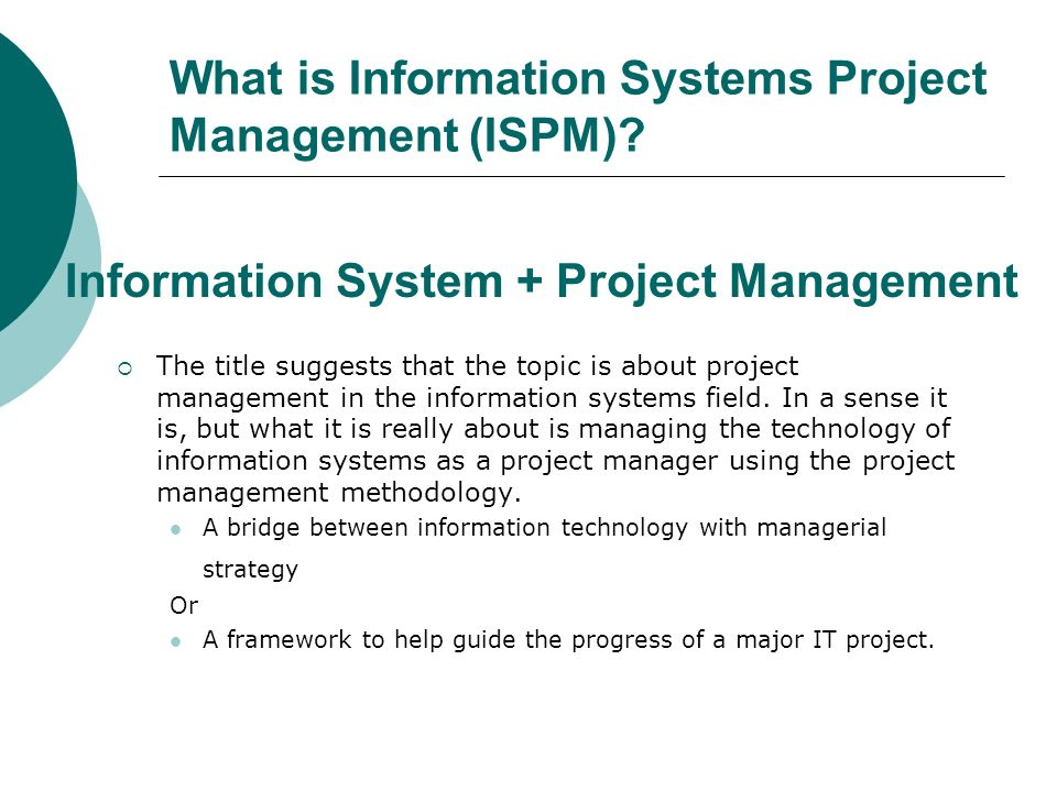 What is Information Systems Project Management (ISPM)