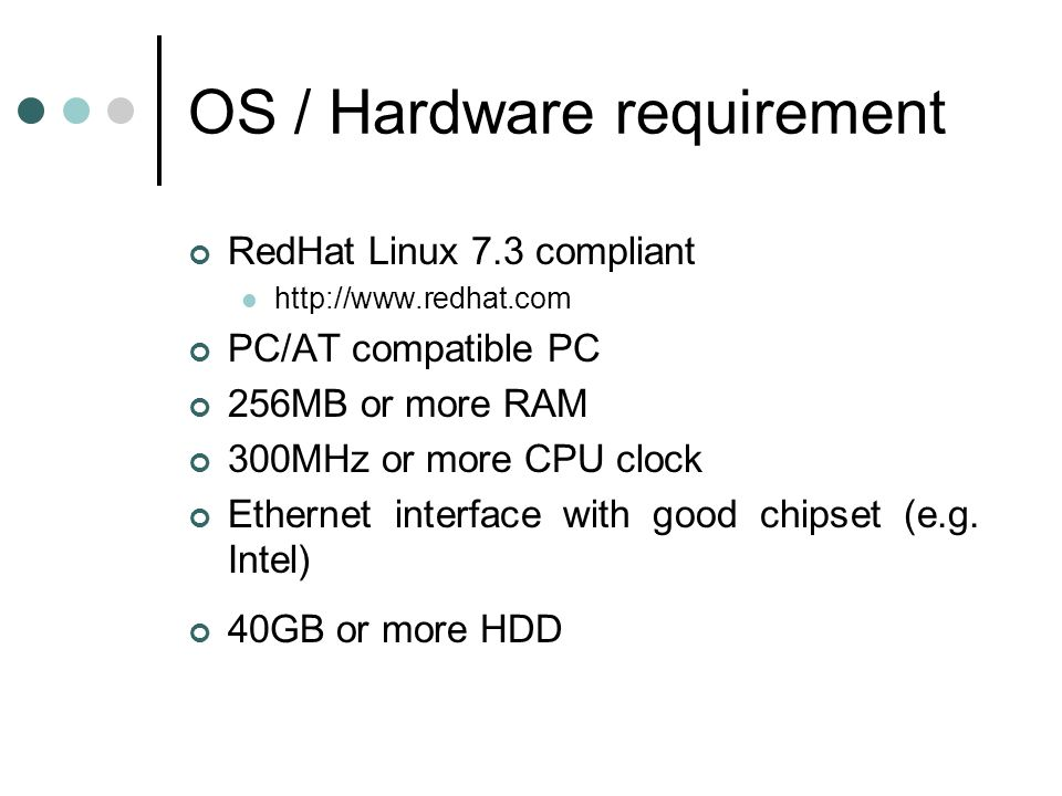 OS / Hardware requirement