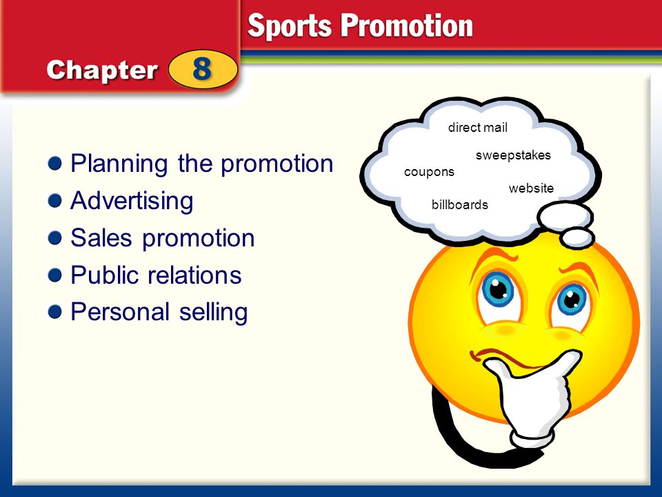 advertising personal selling coupons and sweepstakes are forms of planning the promotion advertising sales promotion public 5340