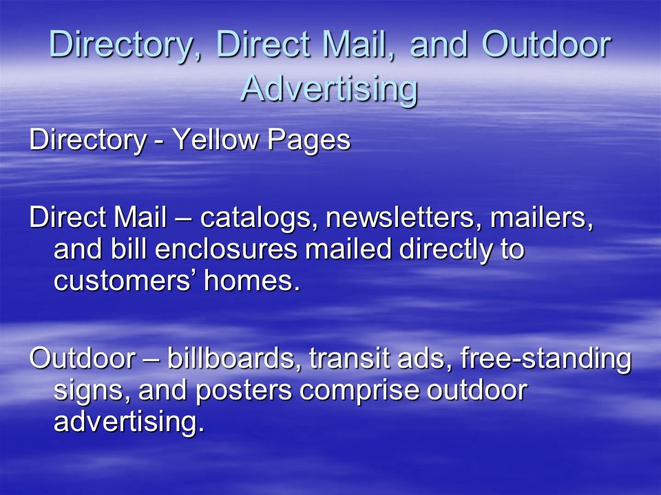 Directory, Direct Mail, and Outdoor Advertising