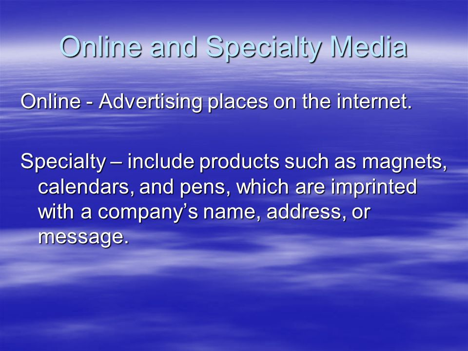 Online and Specialty Media