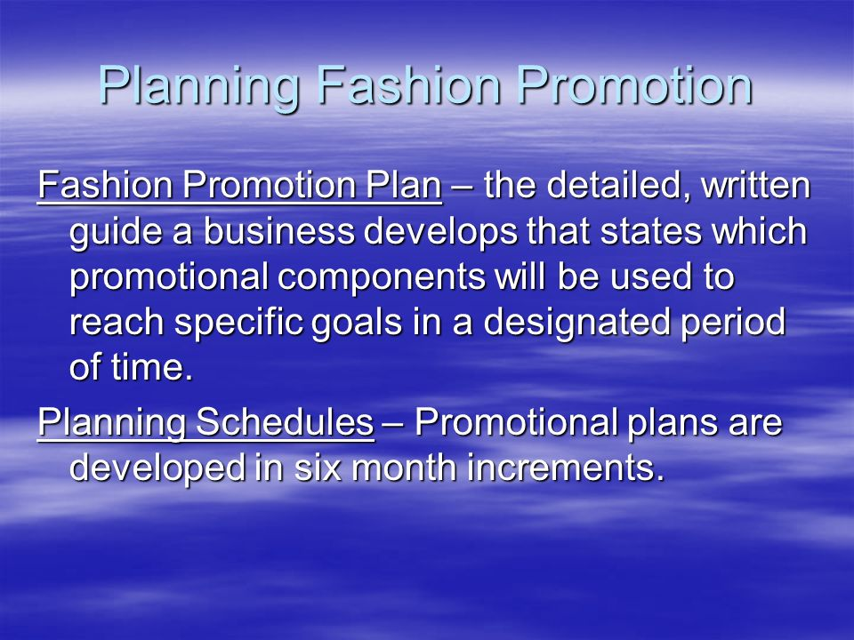 Planning Fashion Promotion