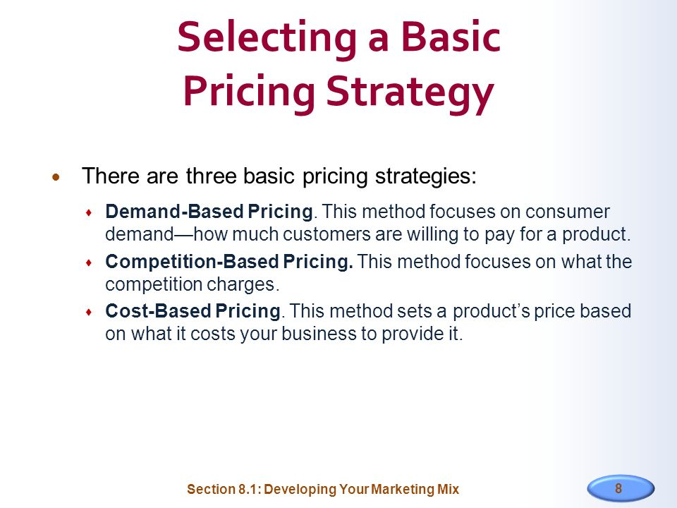 Selecting a Basic Pricing Strategy