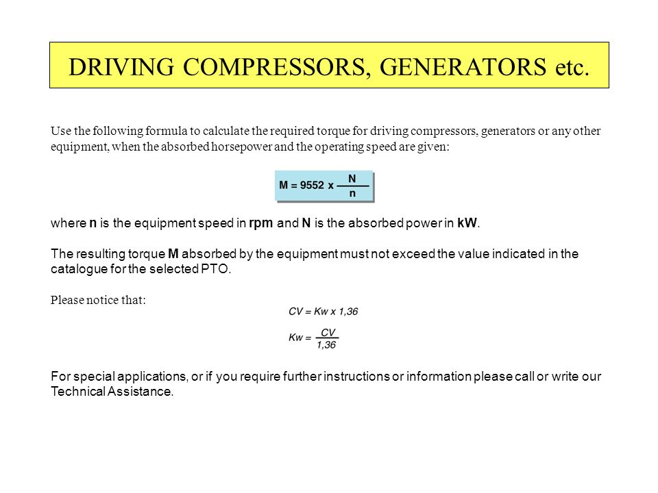 DRIVING COMPRESSORS, GENERATORS etc.