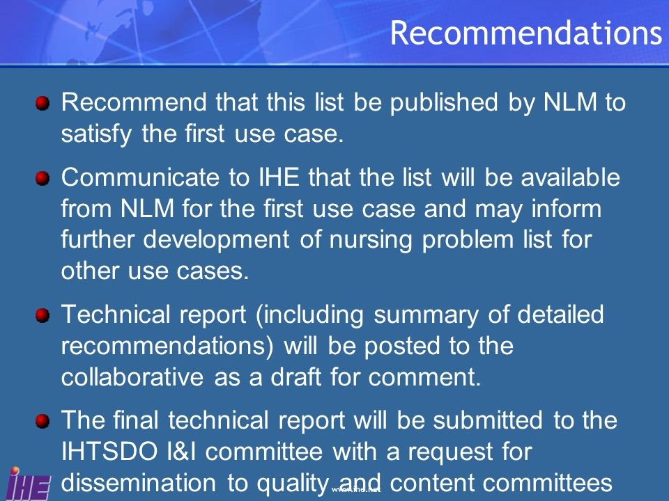 Recommendations Recommend that this list be published by NLM to satisfy the first use case.