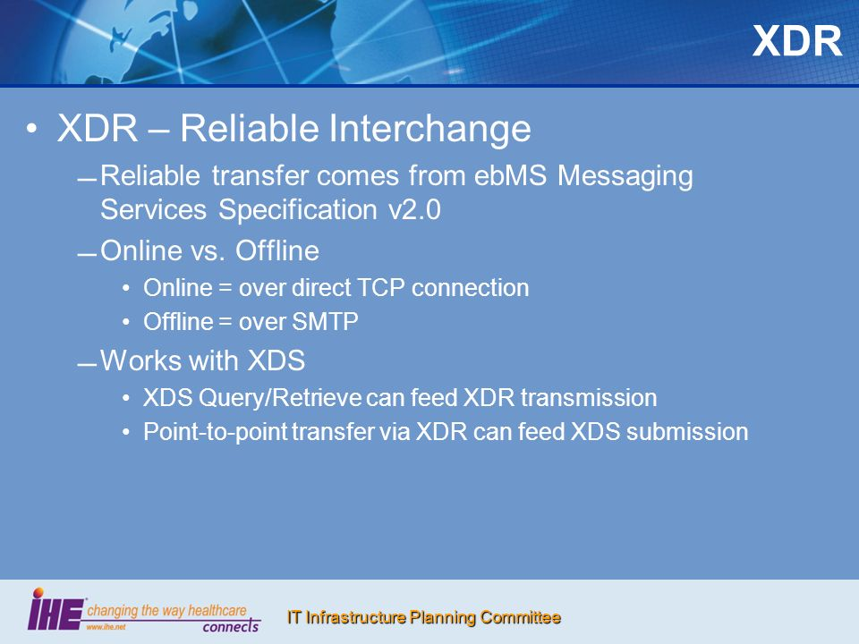 XDR XDR – Reliable Interchange