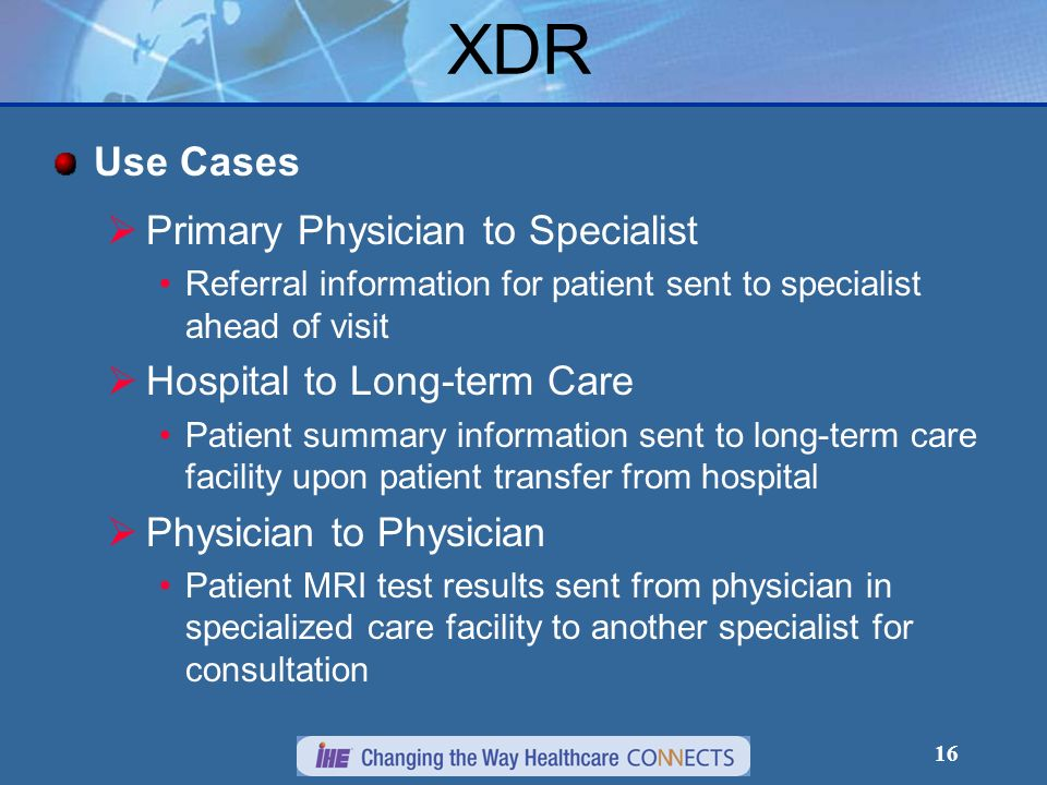 XDR Use Cases Primary Physician to Specialist