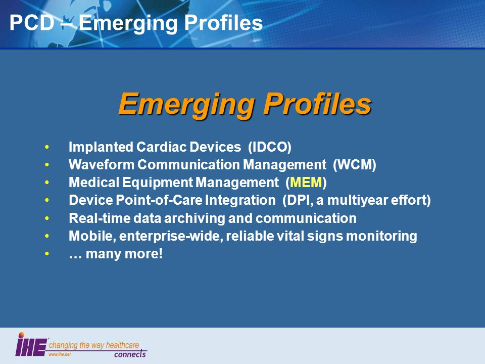 PCD – Emerging Profiles