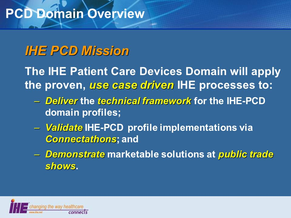 PCD Domain Overview IHE PCD Mission