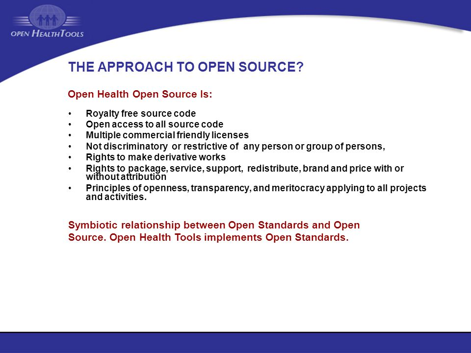 THE APPROACH TO OPEN SOURCE