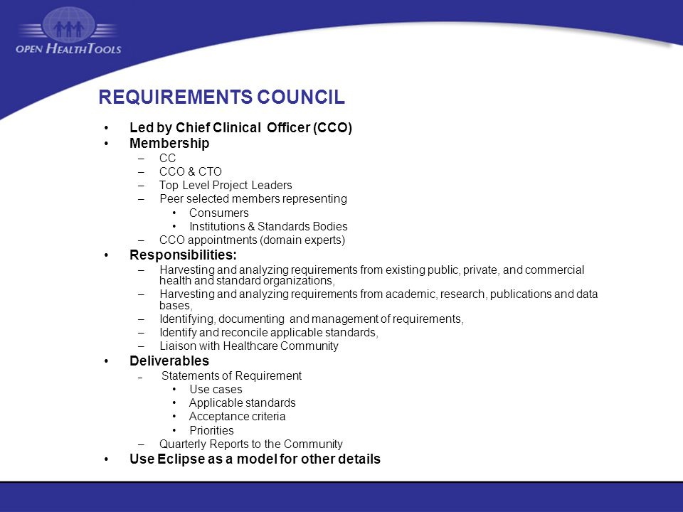 REQUIREMENTS COUNCIL Led by Chief Clinical Officer (CCO) Membership