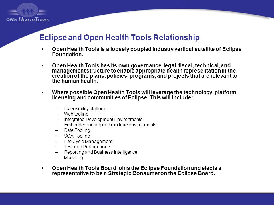 Eclipse and Open Health Tools Relationship
