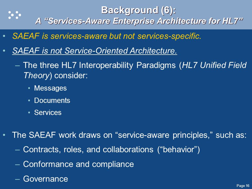 Background (6): A Services-Aware Enterprise Architecture for HL7