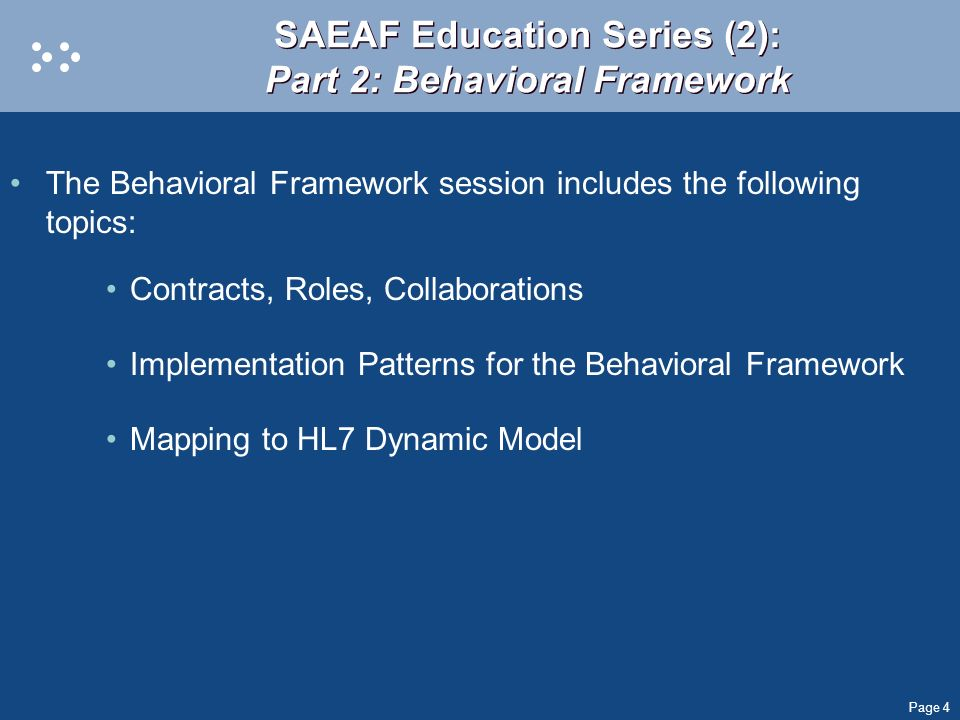 SAEAF Education Series (2): Part 2: Behavioral Framework