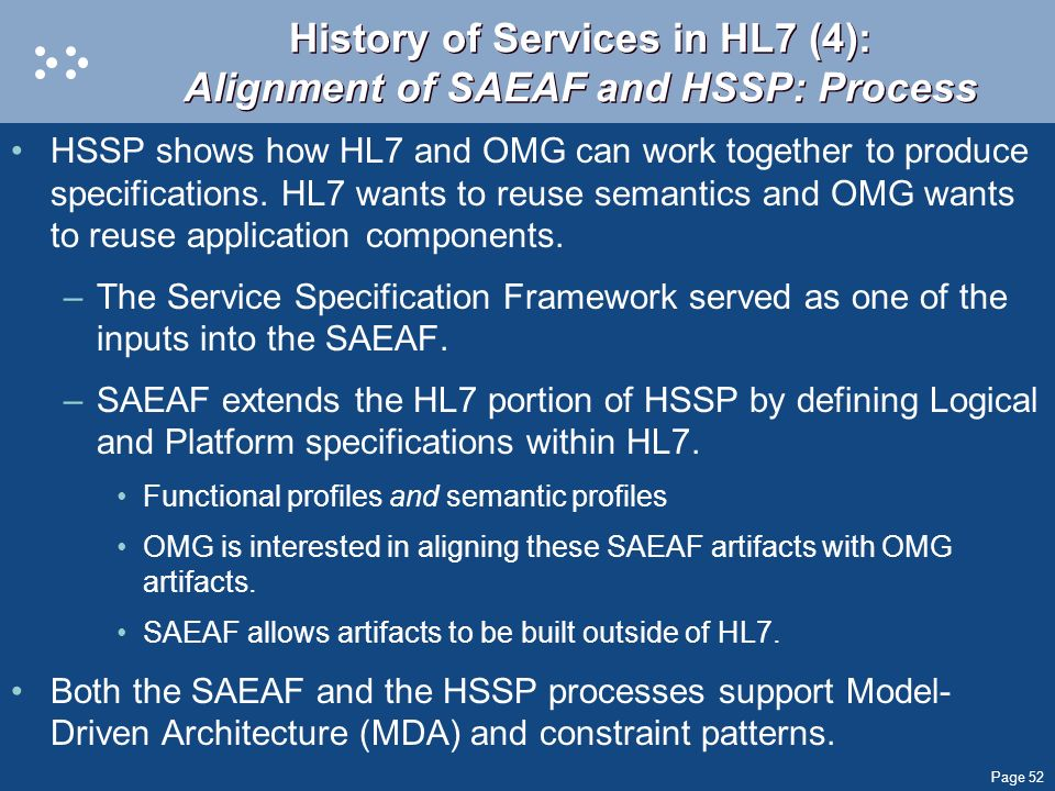 History of Services in HL7 (4): Alignment of SAEAF and HSSP: Process