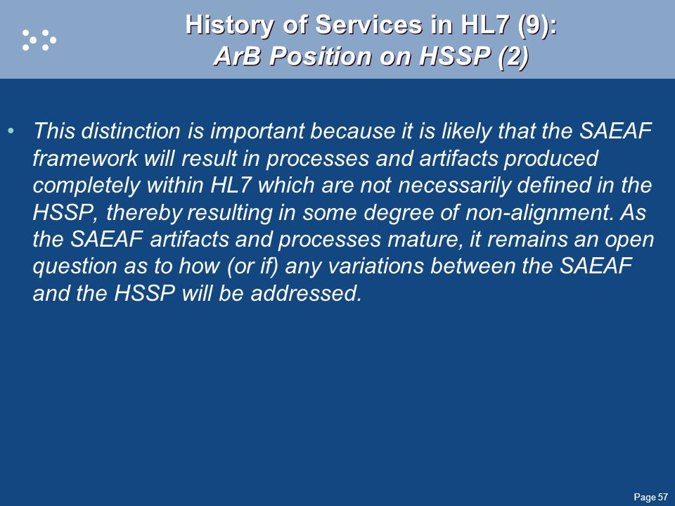 History of Services in HL7 (9): ArB Position on HSSP (2)