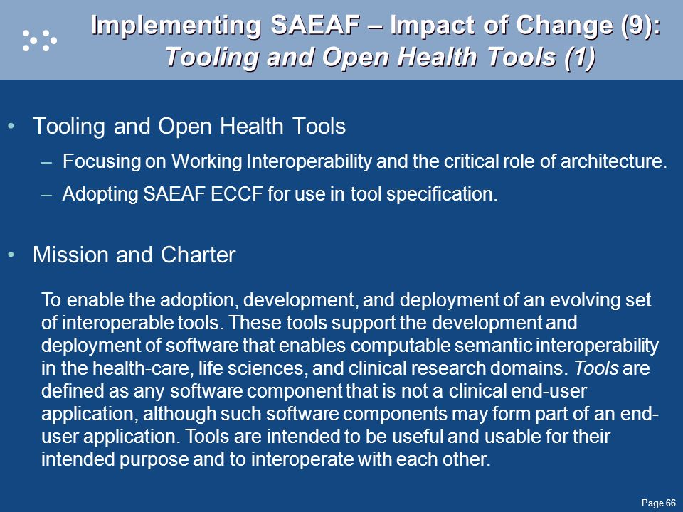 Implementing SAEAF – Impact of Change (9): Tooling and Open Health Tools (1)