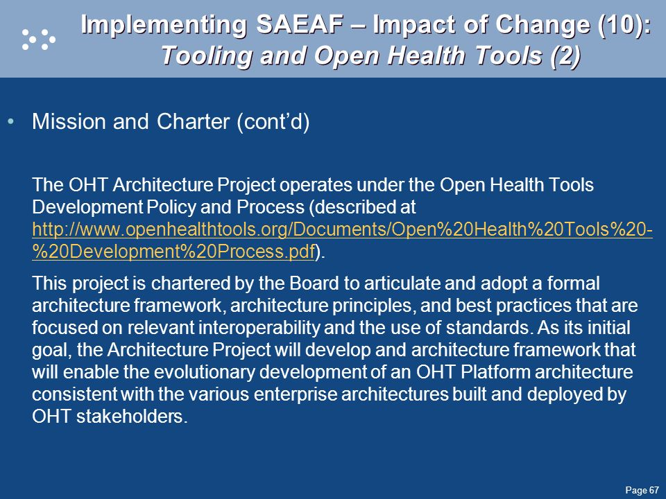 Implementing SAEAF – Impact of Change (10): Tooling and Open Health Tools (2)